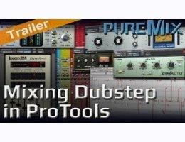 Puremix Mixing Dubstep in Pro Tools