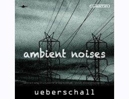 Ueberschall Ambient Noises
