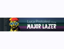 Puremix Luca Pretolesi Mixing Major Lazer