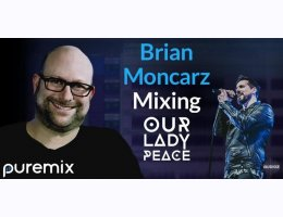 Puremix Brian Moncarz Mixing Our Lady Peace